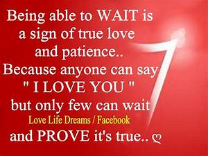 Love Life Dreams  Being Able To Wait Is A Sign Of True Love And Patience