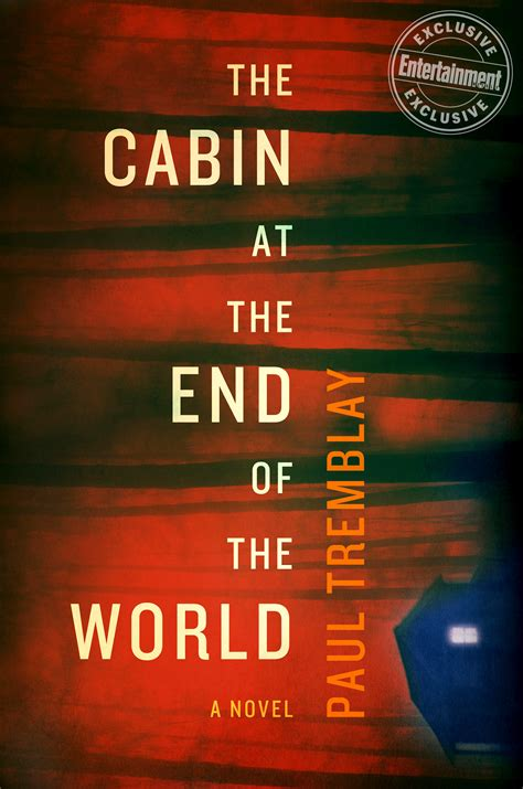 Paul Tremblay's 'the Cabin At The End Of The World' Read An Excerpt Ewcom
