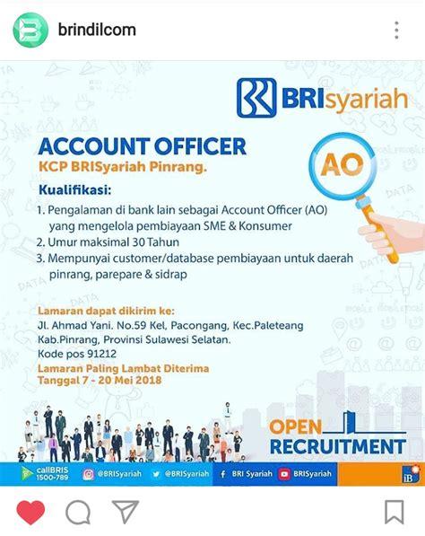 lowongan kerja bank bri syariah account officer brindilcom