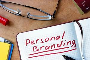 How Important Is Personal Branding? How To Brand Yourself 101  Personal