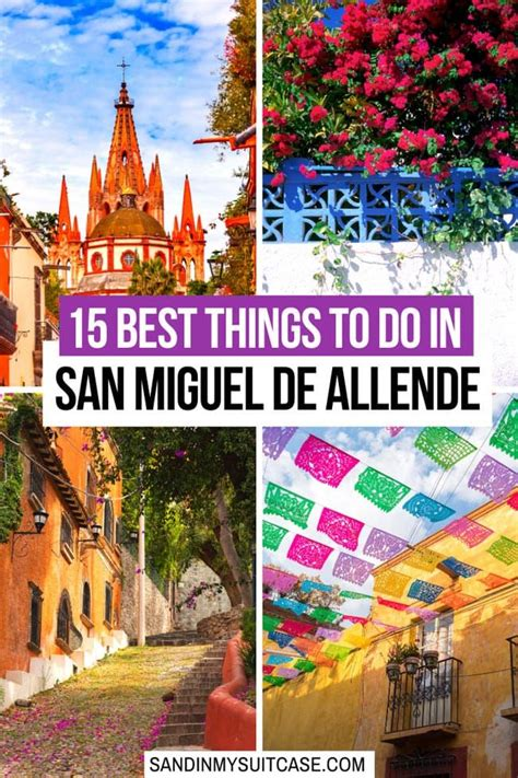 Best Things to Do in San Miguel de Allende, A Fairytale ...