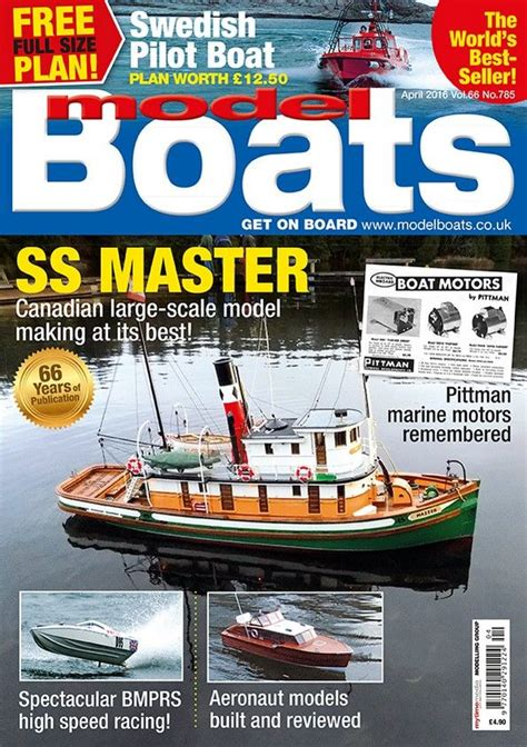 Model Boats Back Issues by Model Boats April 2016 Magazine Covers And Contents