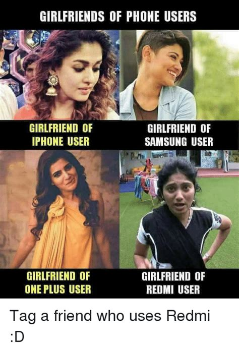 Iphone User Meme - girlfriends of phone users girlfriend of iphone user girlfriend of samsung user girlfriend of