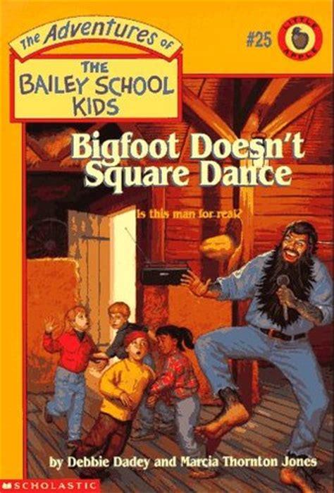 bigfoot doesnt square dance  adventures   bailey