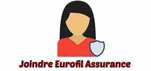 Avis Assurance Eurofil : contacter eurofil assurance et l 39 assistance les num ros de t l phone ~ Medecine-chirurgie-esthetiques.com Avis de Voitures