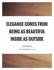 Elegance Quotes... Outside Beauty Quotes