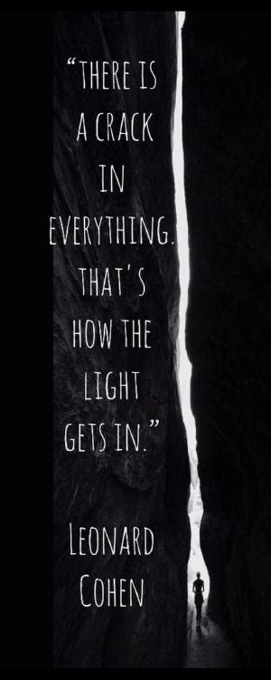 how the light gets in quot ring the bells that still can ring forget your