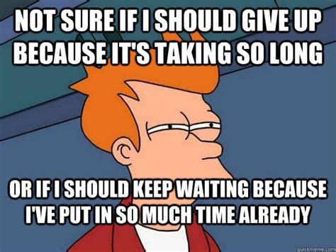 Waiting Meme - funny waiting memes image memes at relatably com
