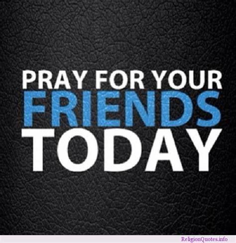 praying quotes  friends quotesgram