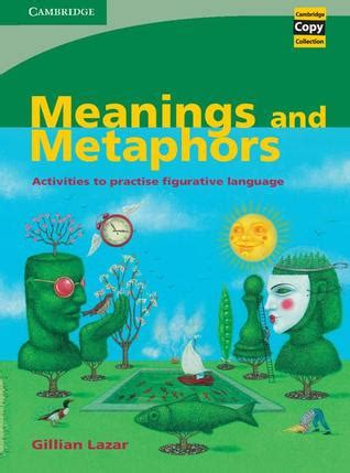 meanings  metaphors activities  practise figurative