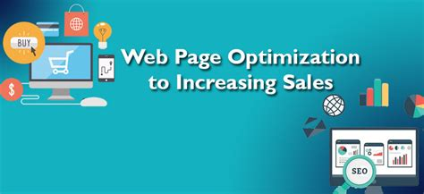 Web Page Optimisation by Of Web Page Optimization In Increasing Sales