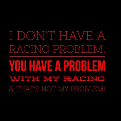 Racing Quotes Best 25 Racing Quotes Ideas On Dirt Racing