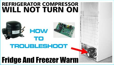 refrigerator compressor will not turn on lights and fans work removeandreplace