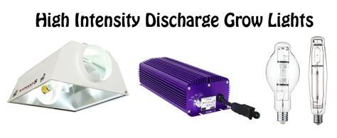 high intensity discharge l indoor grow lights explained organica garden supply