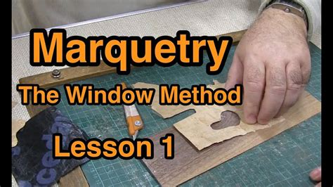 marquetry window method lesson  youtube
