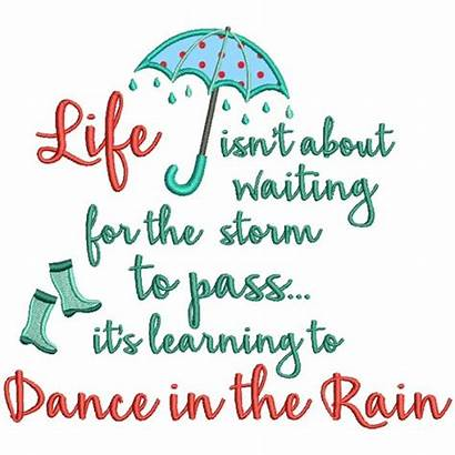 Rain Storm Waiting Dance Pass Learning Quotes