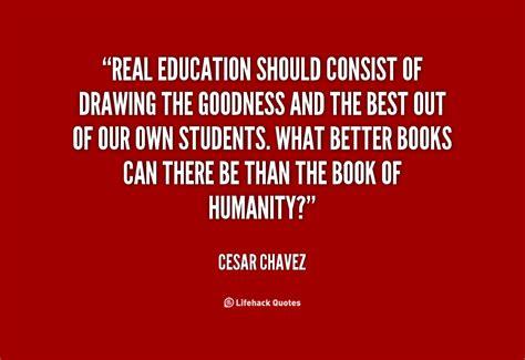 cesar chavez quotes  education quotesgram