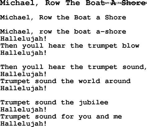 Michael Row The Boat Ashore Negro Spiritual Lyrics by Negro Spiritual Slave Song Lyrics For Michael Row The