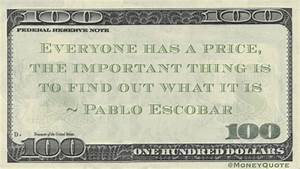 Pablo Escobar: ... Orleanna Price Important Quotes