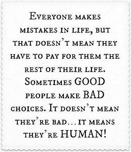 Awesome quote Everyone makes mistakes in life Awesome ...