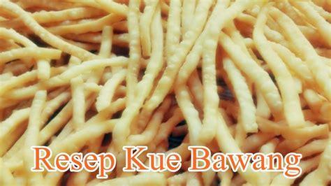 Kali ini saya akan berbagi resep cara goreng ubi crispy yang renyah. Resep Kue Bawang Yang Renyah dan Gurih - YouTube