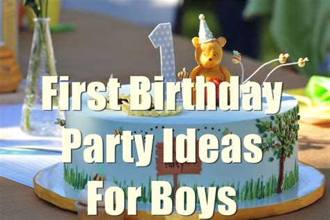1st birthday party ideas for boys best on a boy 1st birthday party ideas for boys you will to