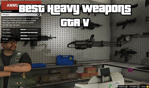 The Top Gta V Best Heavy Weapons For Online  Newb Gaming