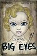 BIG EYES movie poster - PosterSpy