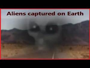 Aliens Captured on Earth - Compilation 2014 - YouTube