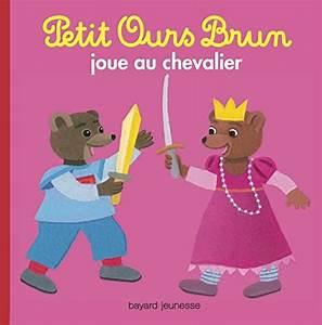 Petit Ours Brun En Français : livre petit ours brun joue au chevalier france jeux ~ Dailycaller-alerts.com Idées de Décoration
