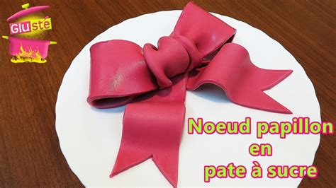 noeud pate a sucre noeud papillon en p 226 te 224 sucre giust 233 cuisine