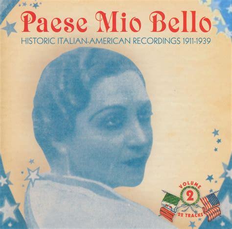 Various Artists  Paese Mio Bello Historic Italian