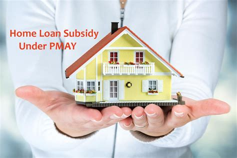 How To Avail Home Loan Subsidy Under Pradhan Mantri Awas