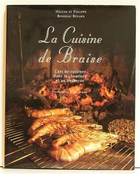 cuisiner au barbecue la cuisine de braise l 39 de cuisiner dans la cheminée