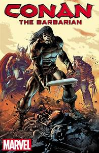 Conan the Barbarian Returns to Marvel After 18 Year ...  Conan