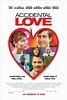 Accidental Love | Movie Release, Showtimes & Trailer ...