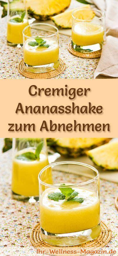ananasshake zum abnehmen smoothie abnehmshake zum