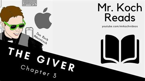the giver chapter 3 read aloud by mr koch