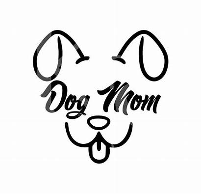 Dog Mom Svg Cut Cricut Clipart Cameo