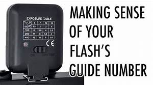 Making Sense Of Your Flash U0026 39 S Guide Number