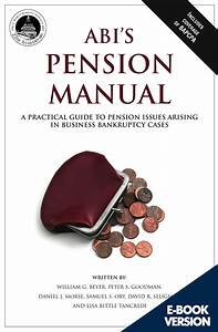 Abi U0026 39 S Pension Manual  A Practical Guide To Pension Issues