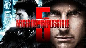 Mission Impossible 5 : mission impossible 5 dvdland blog ~ Medecine-chirurgie-esthetiques.com Avis de Voitures