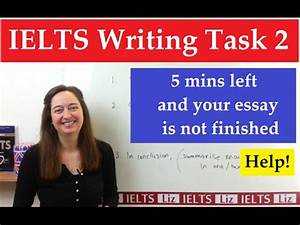 IELTS Writing Task 2: Only 5 minutes left and you haven't ...