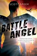 Review: Battle Angel by Scott Speer (Immortal City #3 ...