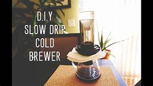 D I Y  Slow Drip Cold Brewer By Cafe Prima
