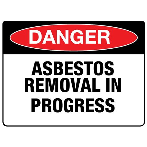 danger asbestos removal  progress sign