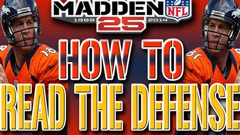 Madden 25 Next Gen Tips How To Read The Defense Man
