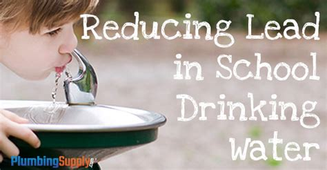 reducing lead  school drinking water