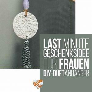 Weihnachtsgeschenk Für Meine Frau : last minute geschenk f r frauen diy duftanh nger ~ A.2002-acura-tl-radio.info Haus und Dekorationen