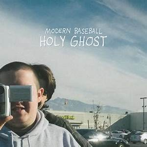 Rock Charts Holy Ghost Modern Baseball Album Wikipedia